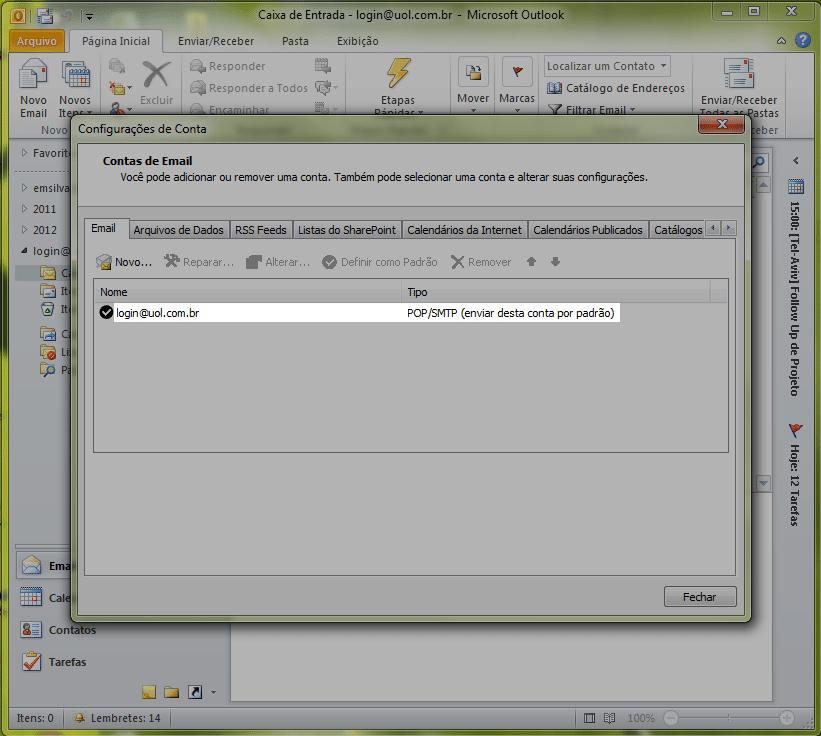 Localize o seu e-mail UOL na lista e clique sobre ele, deixando-o selecionado